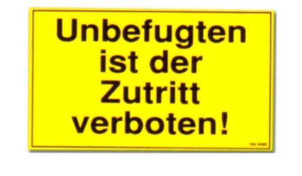 Cartel: está prohibida la entrada de personas no autorizadas ...