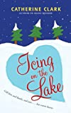 Icing on the Lake, Catherine Clark, 0060815345