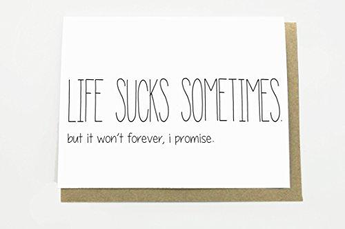 Life Sucks Sometimes Card