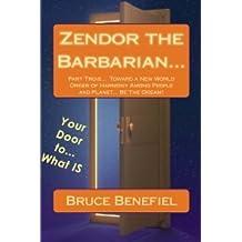 Zendor the Barbarian... Part Trois