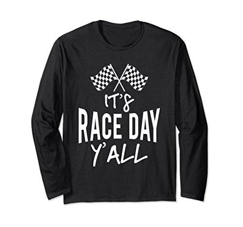 Race Day T-shirt (Unisex It's Race Day Ya'll Racing Cars Long Sleeve Large Black)