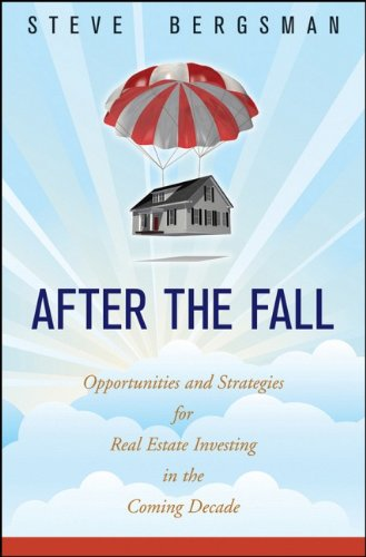 Read Online After the Fall: Opportunities and Strategies for Real Estate Investing in the Coming Decade PDF