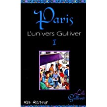 Paris: L'univers Gulliver tome 1