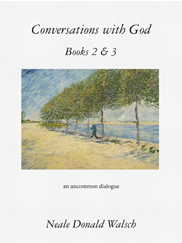 Conversations with God, Books 2 & 3: An Uncommon Dialogue (Conversation With God Book 2)
