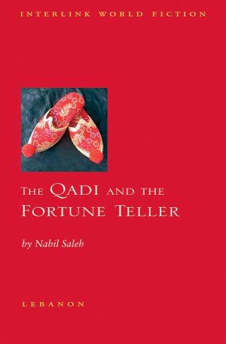 The Qadi and the Fortune Teller (Interlink World Fiction) PDF
