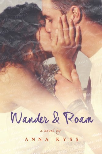 Wander and Roam (Wander Series Book 1) by [Kyss, Anna]