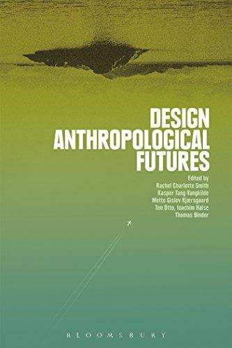 - Design Anthropological Futures
