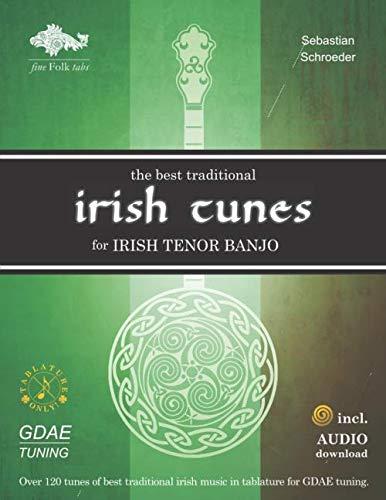 - The Best Traditional Irish Tunes for Irish Tenor Banjo: GDAE-Tuning