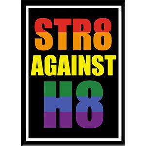 STR8 AGAINST H8 - Fridge MAGNET, LGBTQ Licensed Original Artwork, 2.5