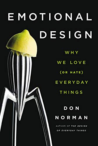 Pdf Engineering Emotional Design: Why We Love (or Hate) Everyday Things