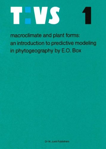 Macroclimate and Plant Forms: An Introduction to Predictive Modeling in Phytogeography (Tasks for Vegetation Science)