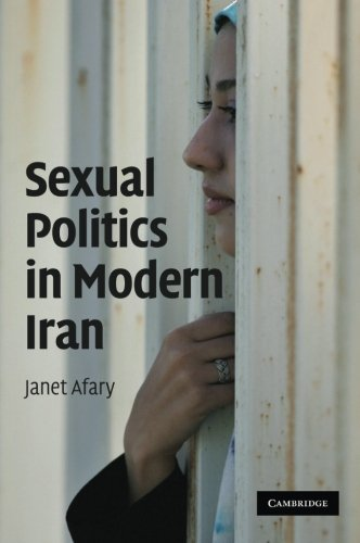 Sexual Politics in Modern Iran