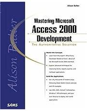 Alison Balter's Mastering Microsoft Access 2000 Development