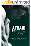 Afraid to Fall (Dennison Series Book 1)