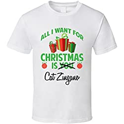 All I Want for Christmas is You Cat Zingano Funny Xmas Gift T Shirt 2XL White