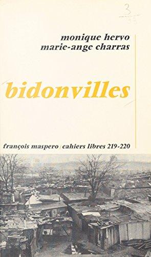 Bidonvilles : l'enlisement (French Edition) by [Charras, Marie-Ange, Hervo, Monique]