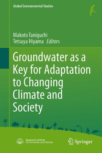 Groundwater as a Key for Adaptation to Changing Climate and Society (Global Environmental Studies)