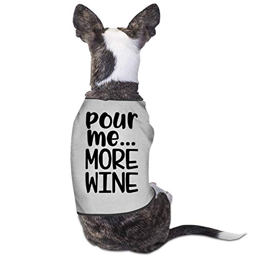 LNUO-2 Pet Clothes, Pour Me More Wine Dog Cat T-Shirts Clothes -