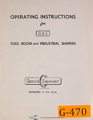 - Gould & Eberhardt Tool Room and Industrial Shapers, Operating Instructions Manual