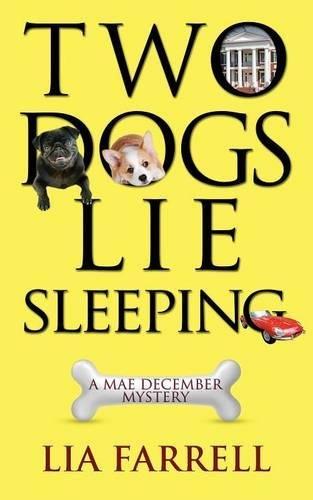 Two Dogs Lie Sleeping (Mae December Mystery) PDF