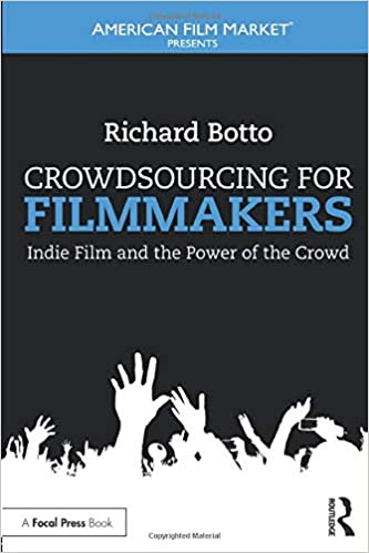 Financing for Filmmakers: Successful Business Models for Filmmakers (Second Edition)