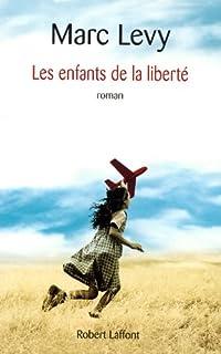 Les enfants de la liberté, Lévy, Marc