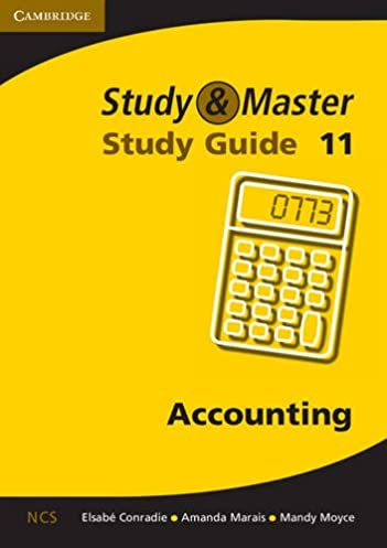 study and master accounting grade 11 study guide elsabe conradie rh amazon com accounting grade 11 study guide pdf download accounting study guide grade 11 pdf