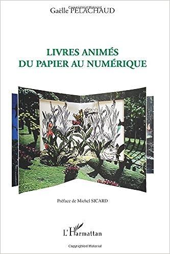 Livres Animes du Papier au Numerique (French Edition)