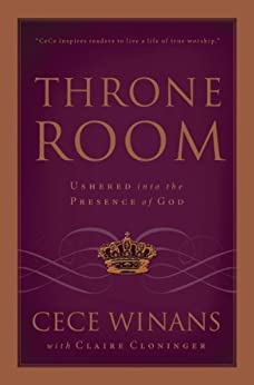Throne Room: Ushered into the Presence of God by [Winans, CeCe]