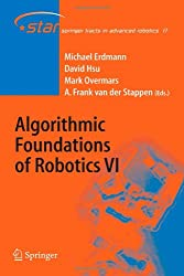Algorithmic Foundations of Robotics VI (Springer Tracts in Advanced Robotics)