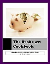 The Broke-Ass Cookbook