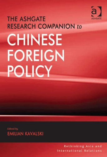 Download The Ashgate Research Companion to Chinese Foreign Policy (Rethinking Asia and International Relations) Pdf