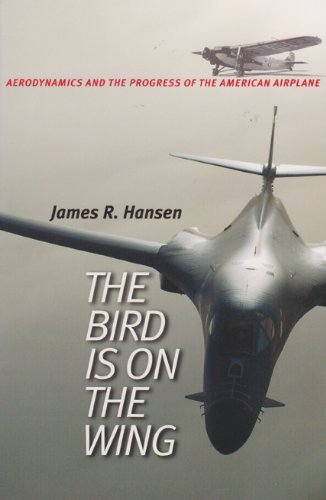 The Bird is on the Wing: Aerodynamics and the Progress of the American Airplane by Brand: Texas AnM University Press