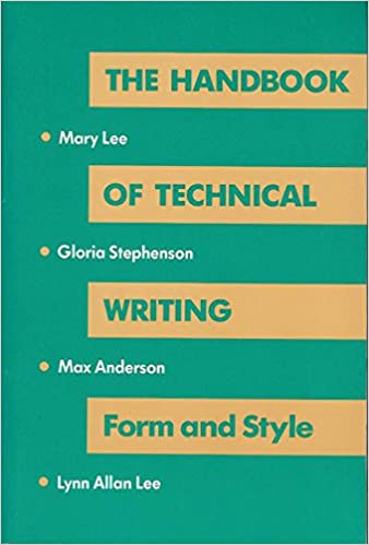 Handbook of Technical Writing: Form and Style