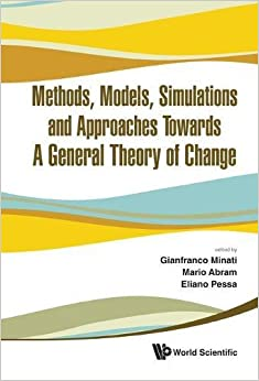 Methods, Models, Simulations and Approaches Towards a General Theory of Change: Proceedings of the Fifth National Conference of the Italian Systems Science