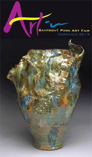 Read Online Art in Bayfront Park Art Fair Chronicle 2013 (2013) ebook