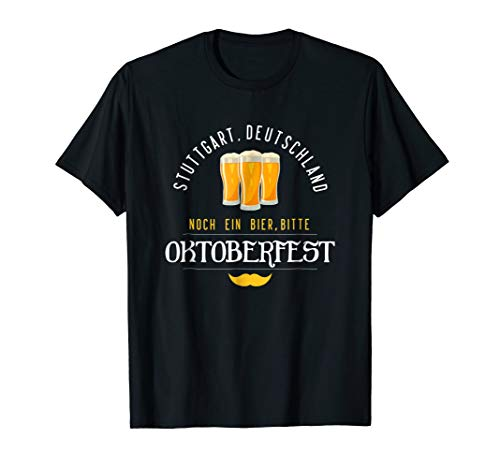 Stuttgart Beer - Oktoberfest STUTTGART T Shirt Men Women German Beer Tee Gift