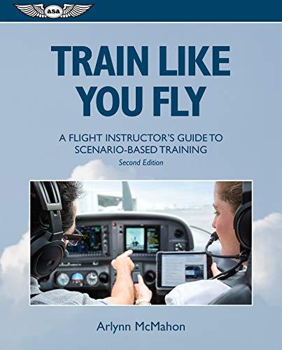 Train Like You Fly: A Flight Instructor