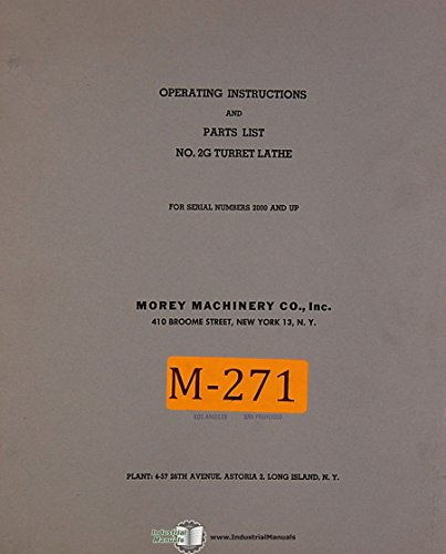 Morey Mahcinery No. 2G, Turret Lathe, Operations and Parts Manual