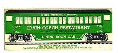 Train Coach Restaurant Menu Tannersville Pennsylvania Hill Motor Lodge - Tannersville Pennsylvania