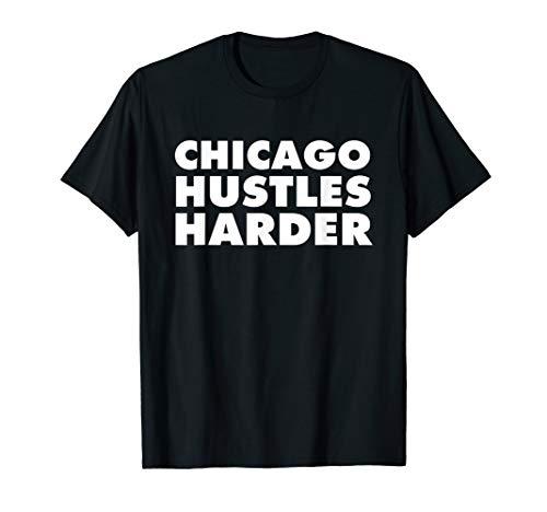 Chicago Hustles Harder