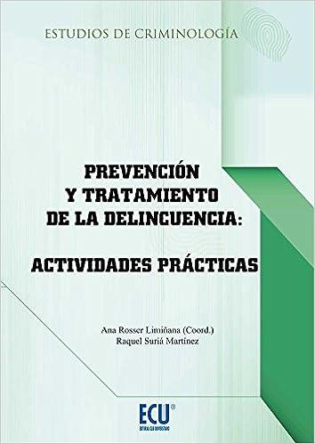 Prevención y tratamiento de la delincuencia: actividades