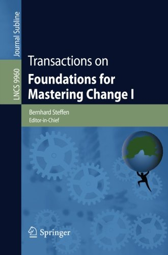 Transactions on Foundations for Mastering Change I (Lecture Notes in Computer Science)