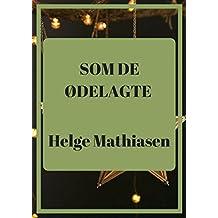 Som de ødelagte (Danish Edition)