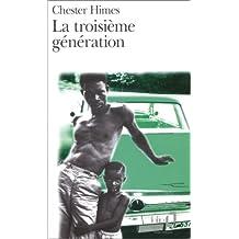 TROISIÈME GÉNÉRATION (LA)