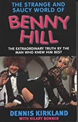 The Strange and Saucy World of Benny Hill