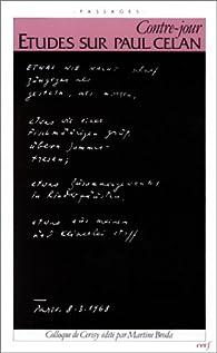 Contre-jour : Études sur Paul Celan par Martine Broda