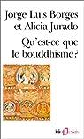Qu'est-ce que le bouddhisme? par Jorge Luis Borges