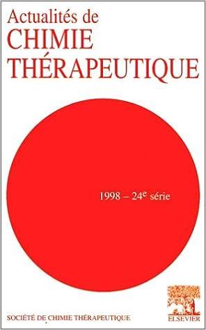 Lire ACTUALITES DE CHIMIE THERAPEUTIQUE 24EME SERIE 1998 : 33EMES RENCONTRES INTERNATIONALES DE CHIMIE THERAPEUTIQUE. : 15-17 septembre 1997, Reims, France, Edition bilingue français-anglais epub, pdf
