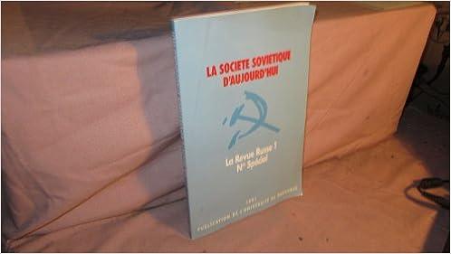 Télécharger en ligne La société soviétique d'aujourd'hui. Actes du colloque, Aix-en-Provence pdf, epub